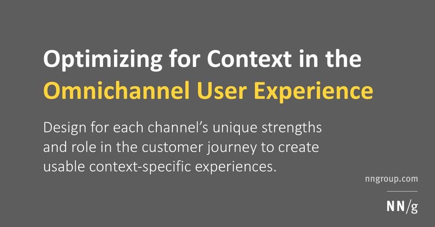 Optimizing for Context in the Omnichannel User Experience